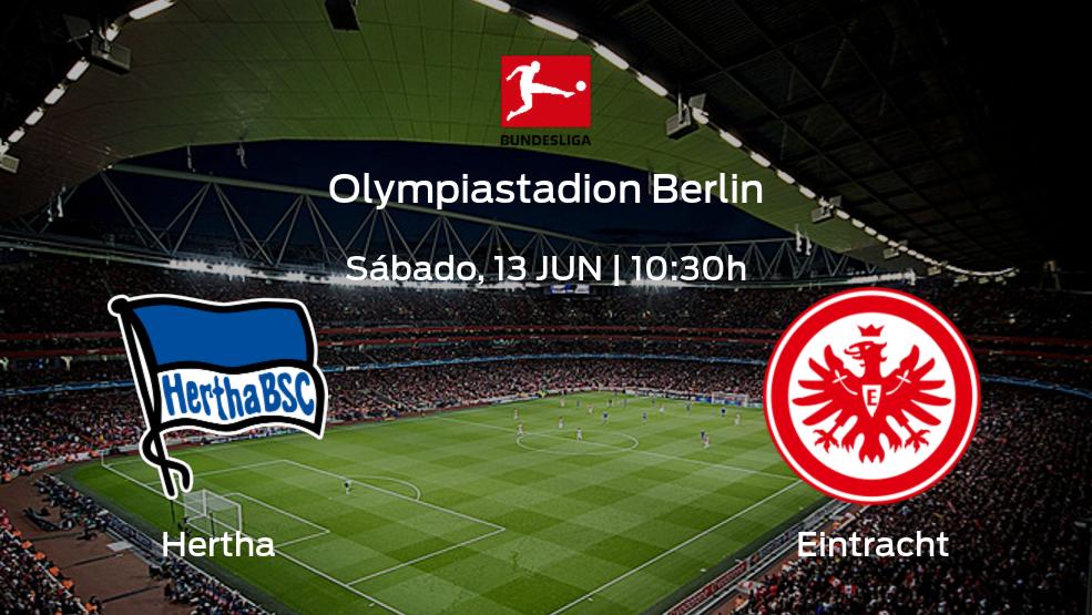 Jornada 31 de la Bundesliga: previa del encuentro Hertha BSC - Eintracht Frankfurt