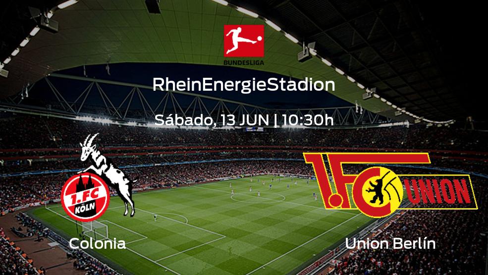 Jornada 31 de la Bundesliga: previa del encuentro Colonia - Union Berlín