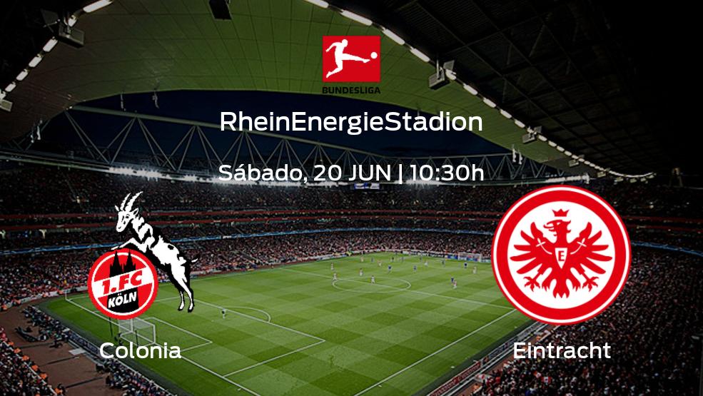 Previa del encuentro: Colonia - Eintracht Frankfurt